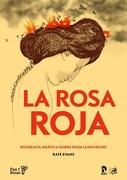 Rosa Roja Briografia Grafica Sobre Rosa Luxemburg - Evans Kate - Ips