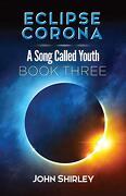 Eclipse Corona: A Song Called Youth Trilogy Book Three (libro en inglés)
