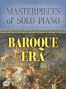 Masterpieces of Solo Piano: Baroque era (libro en inglés)