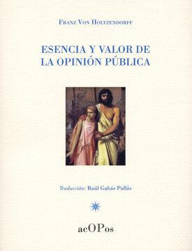 portada Esencia y Valor de la Opinión Pública (Historia)
