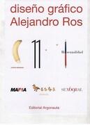 Tapa: Diseño Grafico: Alejandro ros - Alejandro Ros - Argonauta