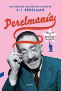 Perelmanía: Los Mejores Relatos de Humor de s. J. Perelman - S. J. Perelman - Contra