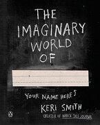 The Imaginary World of (libro en Inglés) - Keri Smith - Penguin Books
