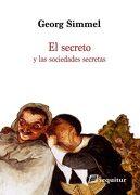 El Secreto y las Sociedades Secretas - Georg Simmel - Sequitur