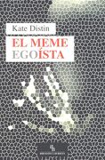 El Meme Egoísta - Kate Distin - Biblioteca Buridán