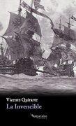 La Invencible - Vicente Quirarte - Valparaíso Ediciones