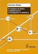 El Análisis de Datos Cualitativos en Investigación Cualitativa - Graham Gibbs - Morata