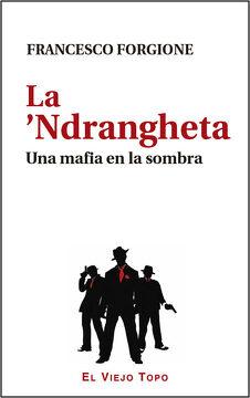 portada La €™Ndrangheta: Una Mafia en la Sombra (libro en italiano)