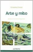 ARTE Y MITO - ERNESTO GRASSI - ANTHROPOS