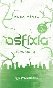 portada Asfixia. Inmunidad i. 2ª Edición