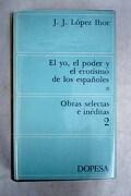 El yo, el poder y el erotismo de los españoles