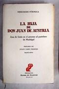 La hija de don Juan de Austria: Ana de Jesús en el proceso al pastelero de Madrigal
