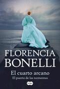 Cuarto Arcano 2 el Puerto de las Tormentas - Bonelli Florenc - Suma De Letras