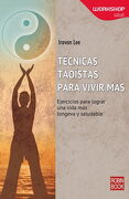 Técnicas Taoístas Para Vivir más (Workshop (Robin Book)) - Iravan Lee - Robinbook