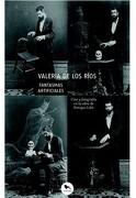Fantasmas Artificiales, Cine y Fotografia en la Obra de Enique Lihn - Valeria De Los Rios - Hueders
