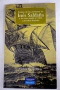 Relato de las aventuras de Inés Saldaña y de cómo ayudó a Colón a descubrir América