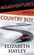 Misadventures With a Country boy (libro en inglés) (Audiolibro)