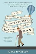 The Accidental Further Adventures of the Hundred-Year-Old Man: A Novel (libro en inglés)
