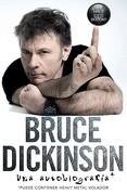 Que Hace Este Boton? Bruce Dickinson: Una Autobiografia - Bruce Dickinson - Harpercollins Espanol
