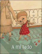 A mi Lado - Pourchet Marjorie,Mulpas Anne - Adriana Hidalgo