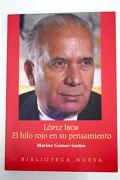 López Ibor: el hilo rojo en su pensamiento