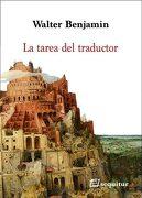 La Tarea del Traductor - Walter Benjamin - Ediciones Sequitur