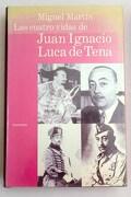 Las cuatro vidas de Juan Ignacio Luca de Tena
