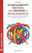 Entrenamiento Mental Para Mejorar tu Inteligencia - Marta Guerri Pons - Mestas Ediciones