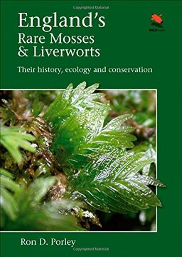 portada England's Rare Mosses and Liverworts: Their History, Ecology, and Conservation (Wild Guides (Princeton University Press)) (libro en inglés)