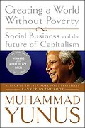 Creating a World Without Poverty: Social Business and the Future of Capitalism: 0 (libro en inglés) - Muhammad Yunus - Publicaffairs
