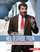 Neil Degrasse Tyson: Star Astrophysicist (Gateway Biographies) (libro en inglés)