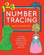 Number Tracing Pre-K Workbook: Fun and Educational Number Writing Practice and Coloring Book for Kids Ages 3-5 (Books for Kids Ages 3-5) (libro en inglés)