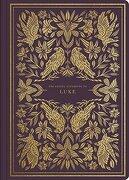 Esv Illuminated Scripture Journal: Luke (libro en inglés)
