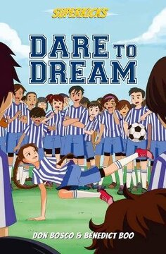 portada Superkicks: Dare to Dream (libro en inglés)