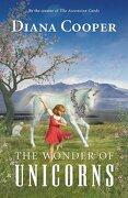 The Wonder of Unicorns (libro en inglés) - Diana Cooper - Findhorn Press Ltd