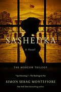 Sashenka: A Novel (The Moscow Trilogy) (libro en inglés)