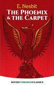 The Phoenix and the Carpet (Dover Children's Evergreen Classics) (libro en inglés)