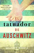 El Tatuador de Auschwitz - Heather Morris - Planeta Publishing