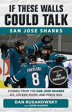 portada If These Walls Could Talk: San Jose Sharks: Stories From the san Jose Sharks Ice, Locker Room, and Press box (libro en inglés)