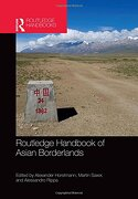 Routledge Handbook of Asian Borderlands (Routledge Handbooks) (libro en inglés)