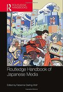 Routledge Handbook of Japanese Media (Routlege Handbooks) (libro en inglés)