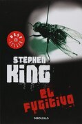 Fugitivo, el - Stephen King - Debolsillo