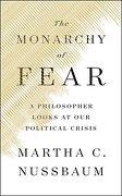 The Monarchy of Fear: A Philosopher Looks at our Political Crisis (libro en Inglés) - Martha C. Nussbaum - Simon & Schuster