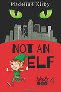 Not an elf (Jake & Boo) (libro en inglés)