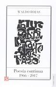 Poesía Continua (1966-2017) - Waldo Rojas - Fondo De Cultura Económica