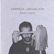 Limpieza y Absorción (Colección Krámpack) - Javier Cánaves Orell - Editorial Delirio