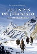 Las Cenizas del Juramento - Joseph Michael Brennan - Montena