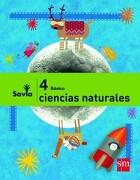 Ciencias Naturales 4° Básico (Proyecto Savia) (Sm) - Ediciones Sm - Sm Ediciones