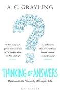 Thinking of Answers (libro en Inglés) - Professor A. C. Grayling - Bloomsbury Paperbacks