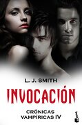 Crónicas Vampíricas. Invocación - L. J. Smith - Booket
